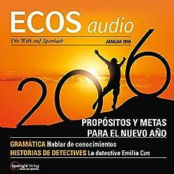 ECOS audio - Propósitios y metas para el Nuevo Año. 1/2016