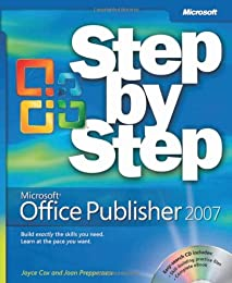 Microsoft  Office Publisher 2007 Step by Step (Step By Step (Microsoft))
