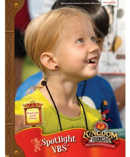 Kingdom Rock: Where Kids Stand Strong for God Spotlight Vbs Leader Manual]()