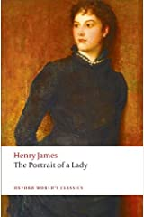 The Portrait of a Lady (Oxford World's Classics) Kindle Edition