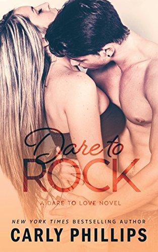 Dare to Rock (Dare to Love) (Volume 5)