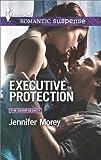 Executive Protection (The Adair Legacy Book 2)