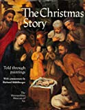 The Christmas Story : Told Through Paintings, Metropolitan Museum of Art Staff, 0152004262