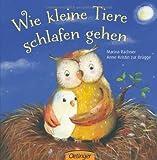 Wie kleine Tiere schlafen gehen (print edition)