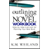 Outlining Your Novel Workbook: Step-by-Step Exercises for Planning Your Best Book (Helping Writers Become Authors 2)