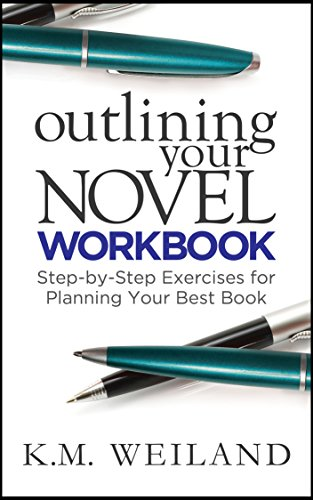 Outlining your novel workbook step by step exercises for planning outlining your novel workbook step by step exercises for planning your best book fandeluxe Image collections