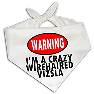 Warning I'm Crazy Wirehaired Vizsla - Dog Bandana One Size Fits Most - Breed Pet 4