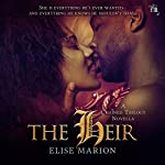 The Heir: The Chained Trilogy, Book 3 | Elise Marion