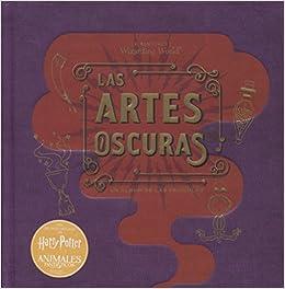 J.K. Rowlings Wizarding World: Las Artes Oscuras. Un álbum de las películas: Amazon.es: Jody Revenson: Libros