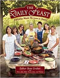 The Daily Feast: Everyday Meals We Love to Share: Amazon.es ...