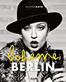 Berlin Boheme: Englisch-Deutsche Originalausgabe.