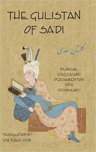 Amazon the gulistan rose garden of sadi bilingual english the gulistan rose garden of sadi bilingual english and persian edition with vocabulary bilingual edition fandeluxe Images