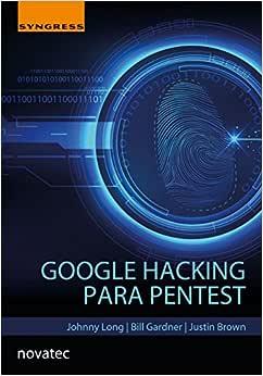 Google Hacking Para Pentest - 9788575225073 - Livros na
