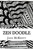 zen drawing book - ZEN Doodle: The Art of ZEN Doodle. Drawing Guide with Step by Step Instructions. Book one. (Zen Doodle Art) (Volume 1)