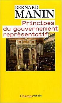 Principes du gouvernement représentatif par Manin
