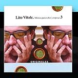 Originales: Musica Para Sonar Y Reposar 3 by Lito Vitale