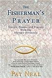 The Fisherman's Prayer, Pat Neal, 0595694381
