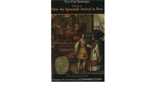 History of How the Spaniards Arrived in Peru Hackett Classics: Amazon.es: Titu Cusi Yupanqui: Libros