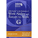 Guides to the Evaluation of Work Ability and Return to Work