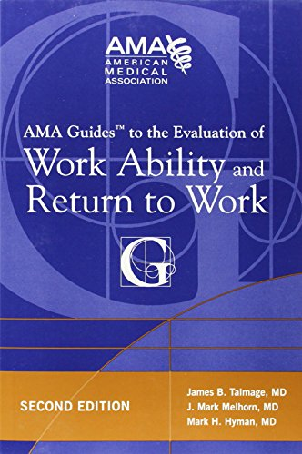 AMA Guide to the Evaluation of Work Ability and Return to Work (AMA Guides To...)