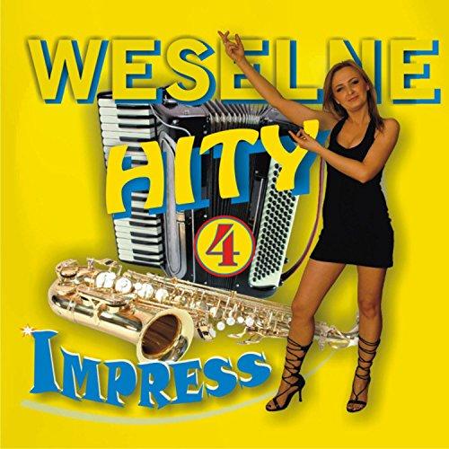 Weselne Hity 4 By Impress On Amazon Music Amazoncom