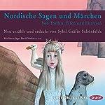 Nordische Sagen und Märchen: Von Trollen, Elfen und Eisriesen | Sybil Gräfin Schönfeldt