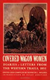 Covered Wagon Women, Volume 3, Kenneth Holmes, 0803272871