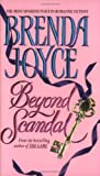 Beyond Scandal, Brenda Joyce, 0380781468