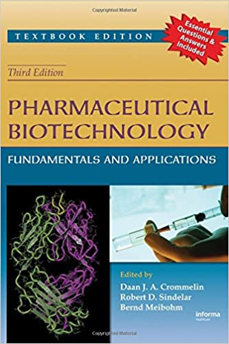 Pharmaceutical biotechnology : fundamentals and applications