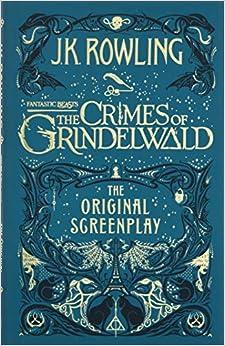 Fantastic Beasts. The Crimes Of Grindelwald por J K Rowling epub