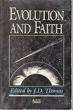 Evolution and Faith, , 0915547996