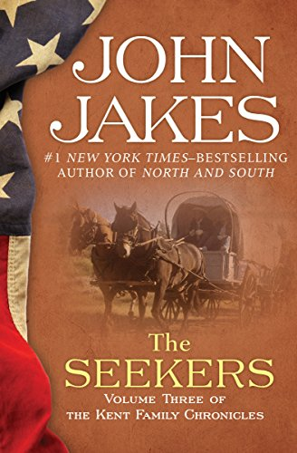 The Seekers (The Kent Family Chronicles Book 3)
