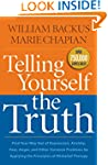 Telling Yourself the Truth: Find Your...