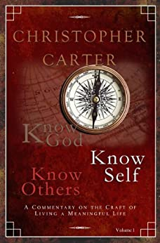 Know God, Know Self, Know Others by [Carter, Christopher]