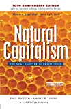 img - for Natural Capitalism: The Next Industrial Revolution (10th Anniversay Edition) by Paul Hawken (10-Jan-2005) Paperback book / textbook / text book