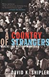 img - for A Country of Strangers: Blacks and Whites in America book / textbook / text book
