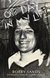 img - for One Day In My Life by Bobby Sands (1996-12-31) book / textbook / text book