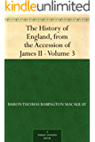 The History of England, from the Accession of James II ¿ Volume 3 (English Edition)