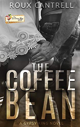 The Coffee Bean: An Ice Cream series Novelle, book 19 (The Gypsy Kings MC series 4)