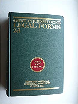 American Jurisprudence Legal Forms D State And Federal - American legal forms