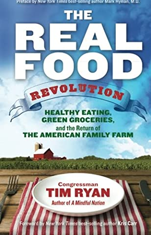 The Real Food Revolution: Healthy Eating, Green Groceries, and the Return of the American Family (Food Return Policy)