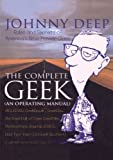 The Complete Geek (An Operating Manual), Johnny Deep, 0553061739