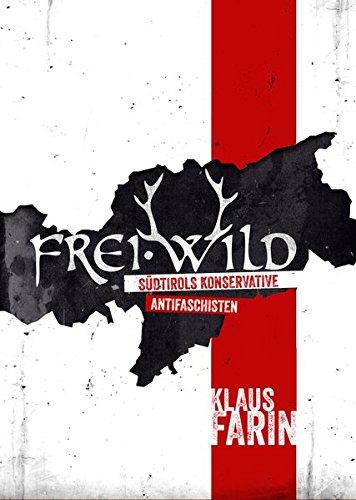 Frei.Wild: Südtirols konservative Antifaschisten
