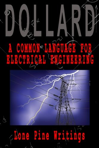 A Common Language for Electrical Engineering: Lone Pine Writings (Volume 1) by CreateSpace Independent Publishing Platform
