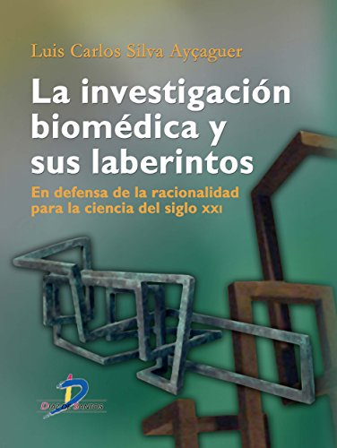 Download La investigación biomédica y sus laberintos (Spanish Edition) Pdf