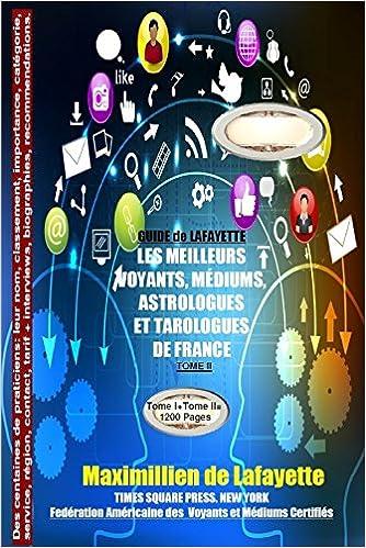 285a359ca3f34b Buy Tome 2 Guide De Lafayette  Les Meilleurs Voyants, Mediums, Astrologues  Et Tarologues De France Book Online at Low Prices in India   Tome 2 Guide De  ...