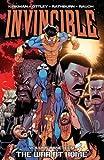 Invincible Volume 19: the War at Home TP, Ryan Ottley, Cliff Rathburn, John Rauch, Robert Kirkman, 1607068567