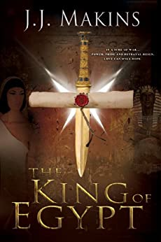 The King of Egypt by [Makins, J.J.]