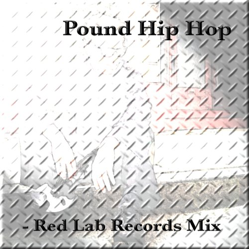 Pound Hip Hop: Red Lab Records ()