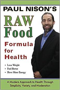 Paul Nison Raw Food Recipes